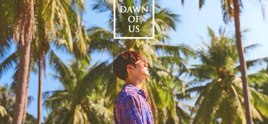 王嘉尔新单《DAWN OF US》今日全球首发